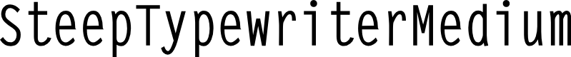 Preview image for SteepTypewriterMedium Font