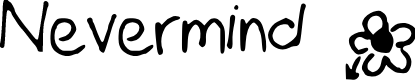 Preview image for Nevermind Font