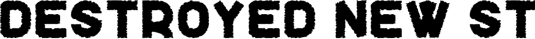 Preview image for Destroyed New St Font