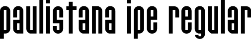 Preview image for Paulistana Ipe Regular Font
