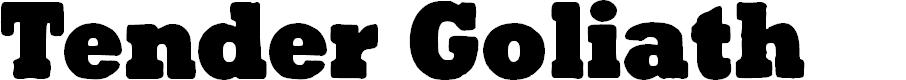 Preview image for Tender Goliath Font