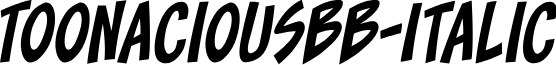 ToonaciousBB-Italic