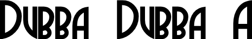Preview image for DubbaDubbaA Font