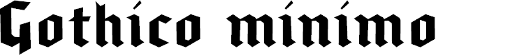 Preview image for gothicominimo Font