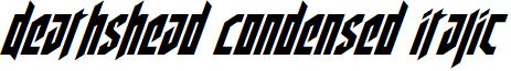 Deathshead Condensed Italic