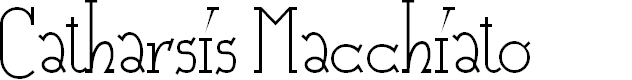 Preview image for Catharsis Macchiato Font