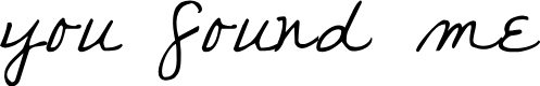 Preview image for you found me Font