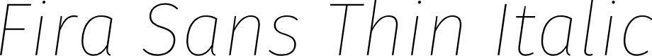Preview image for Fira Sans Thin Italic