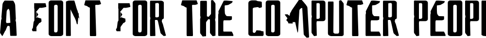 Preview image for A Font For The Computer People Font