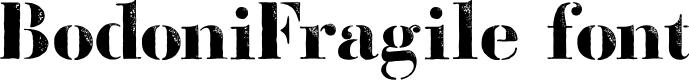 Preview image for BodoniFragileDirt Font