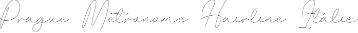 Prague Metronome Hairline Italic