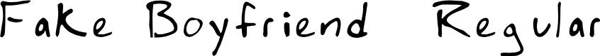 Preview image for Fake Boyfriend  Regular Font