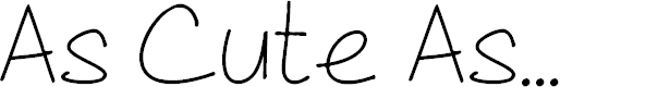 Preview image for As Cute As... Font