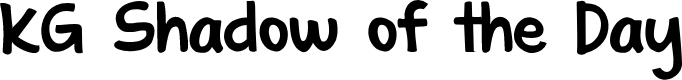 Preview image for KG Shadow of the Day Font