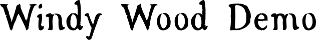 Preview image for Windy Wood Demo Font
