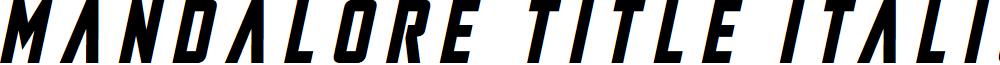 Mandalore Title Italic