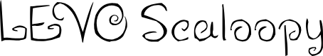 Preview image for LEVO Scaloopy Font