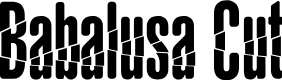 Preview image for BabalusaCut Font