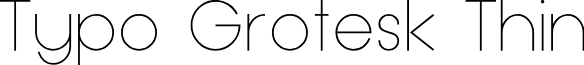 Typo Grotesk Thin