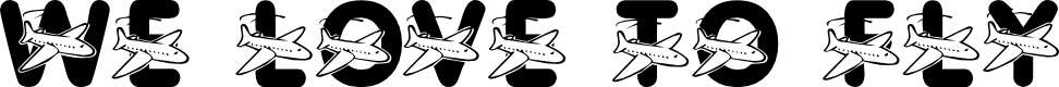 Preview image for LMS We Love To Fly Font