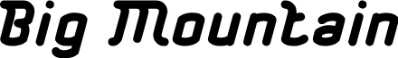Big Mountain font