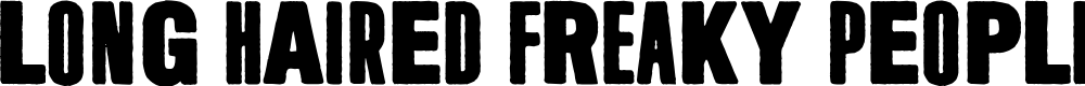 Preview image for Long Haired Freaky People Font
