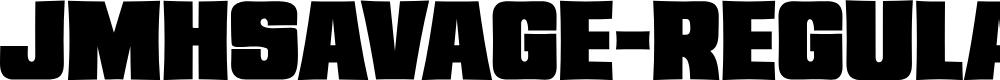Preview image for JMHSavage-Regular Font