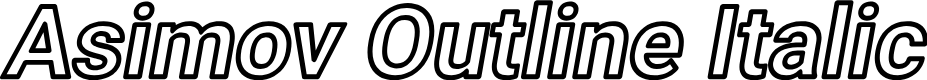 Preview image for Asimov Outline Italic