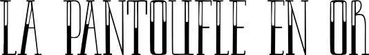 Preview image for LAPANTOUFLEENOR Font