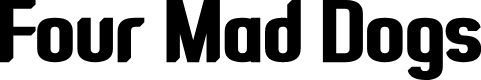 Preview image for Four Mad Dogs Font