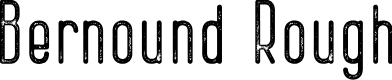 Preview image for Bernound Rough Font