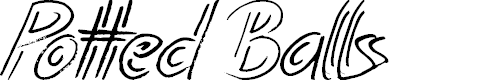 Preview image for Potted Balls Font