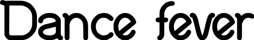 Preview image for Dance fever Font