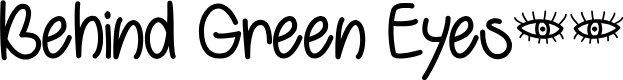 Preview image for Behind Green Eyes Font
