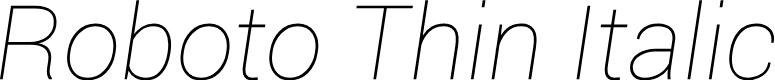 Preview image for Roboto Thin Italic