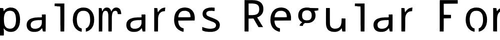 Preview image for palomares Regular Fonty