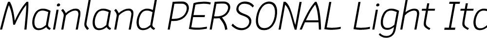Preview image for Mainland PERSONAL Light Italic