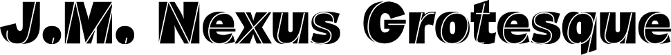 Preview image for J.M. Nexus Grotesque Font