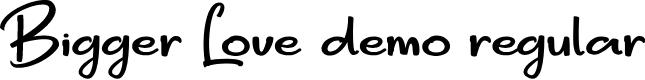 Preview image for Bigger Love DEMO Regular Font