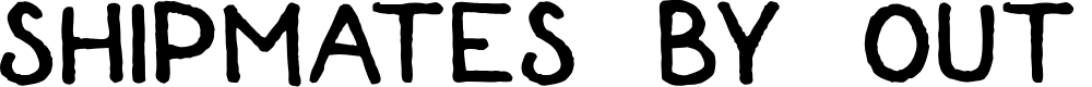Preview image for Shipmates by Out Of Step Font Company Font