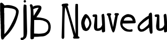 Preview image for DJB Nouveau Font