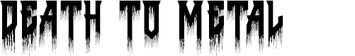 Preview image for Death to Metal Font