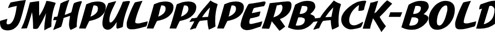 JMHPulpPaperback-Bold font