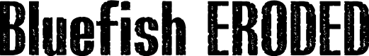 Preview image for Bluefish_ERODED DEMO Font