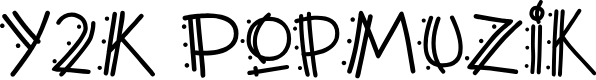 Preview image for Y2K PopMuzik AOE Font
