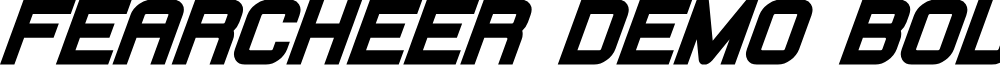 Fearcheer Demo Bold Italic