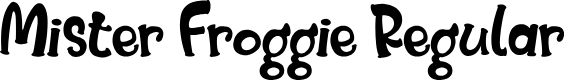 Preview image for Mister Froggie Regular Font