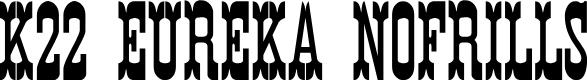 Preview image for K22 Eureka NoFrills Font