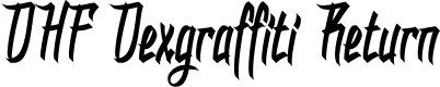 Preview image for DHF Dexgraffiti Return Font