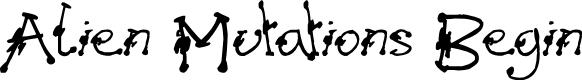 Preview image for Alien Mutations Begin Font